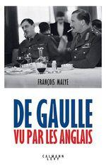 Vente Livre Numérique : De Gaulle vu par les anglais - Nouvelle édition 2020  - François Malye