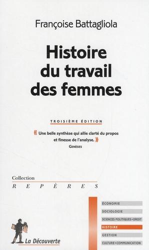Histoire Du Travail Des Femmes - 3eme Edition