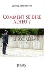 Vente Livre Numérique : Comment se dire adieu  - Claude ASKOLOVITCH