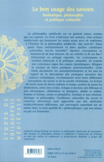 le bon usage des savoirs ; scolastique, philosophie et politique culturelle