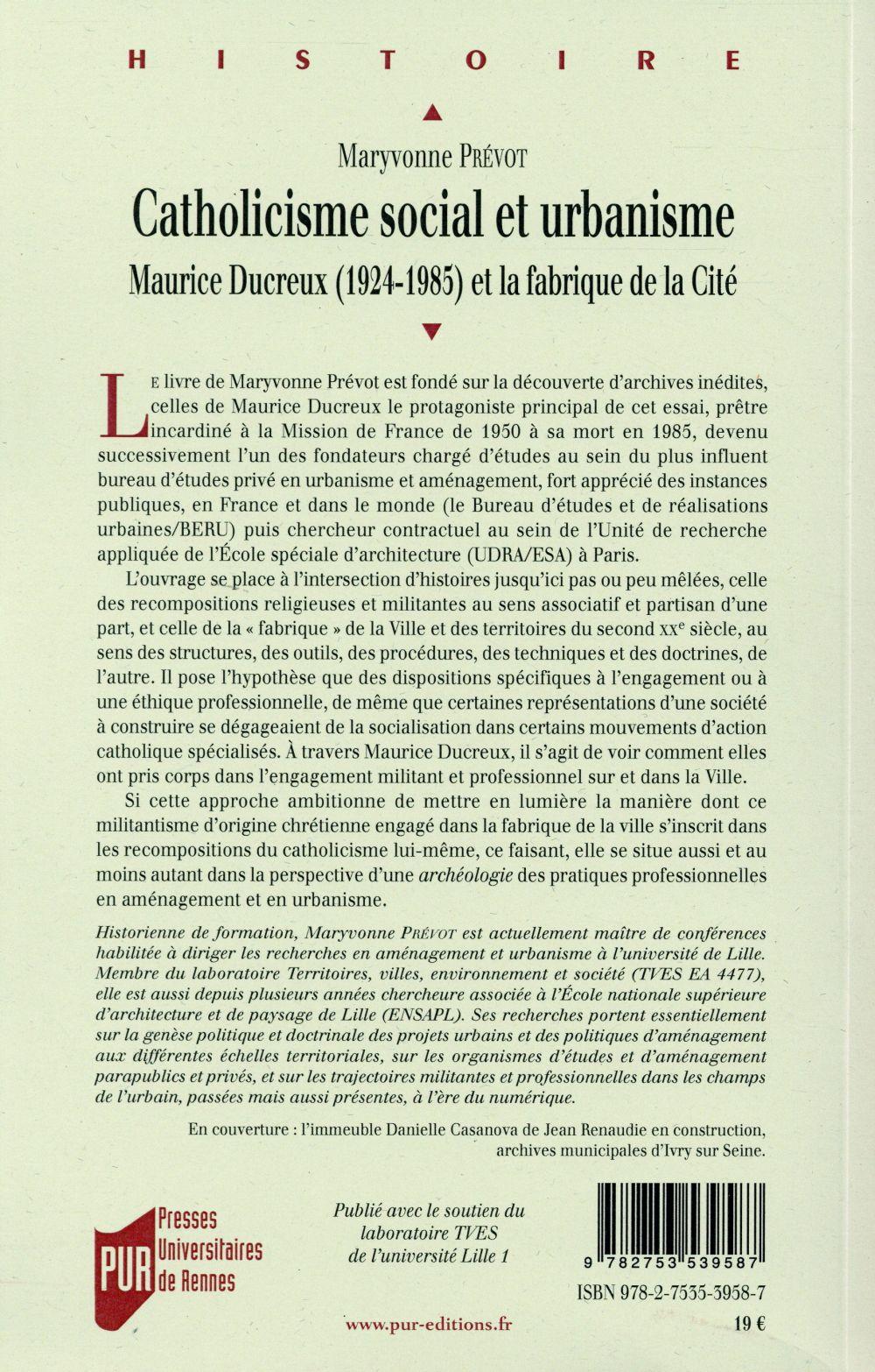 Catholicisme social et urbanisme ; Maurice Ducreux (1924-1985) et la fabrique de la Cité