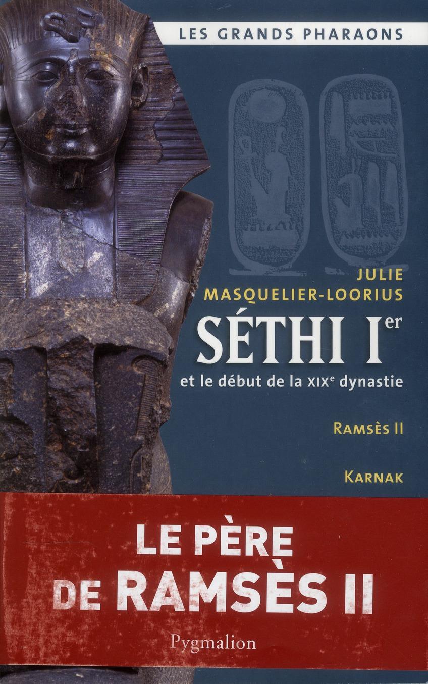 Sethi Ier et le debut de la XIXe dynastie