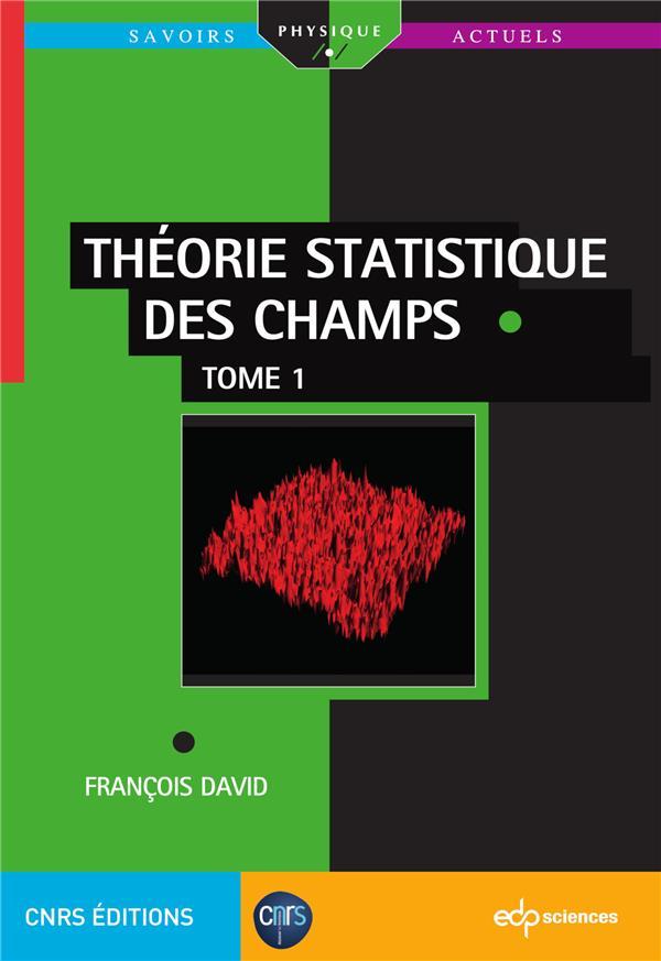 Théorie statistique des champs t.1
