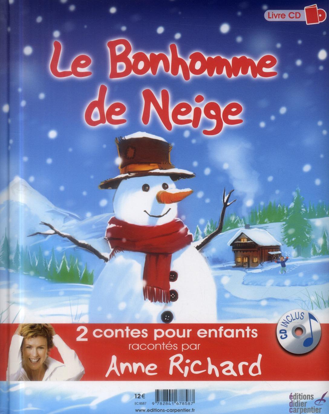 La fabuleuse histoire du Père Noël ; le bonhomme de neige