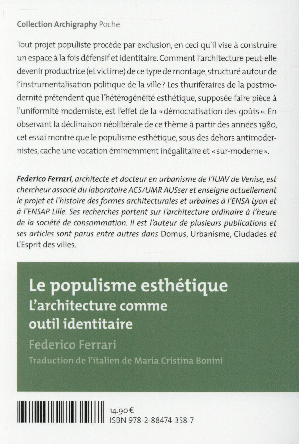 Le populisme esthétique ; l'architecture comme outil identitaire