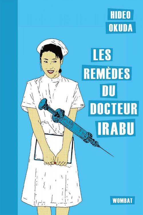Les remèdes du docteur Irabu
