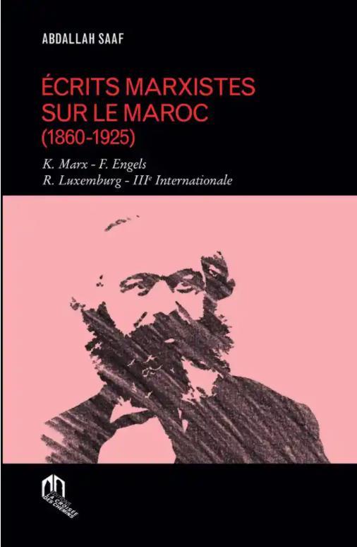 écrits marxistes sur le Maroc (1860-1925)