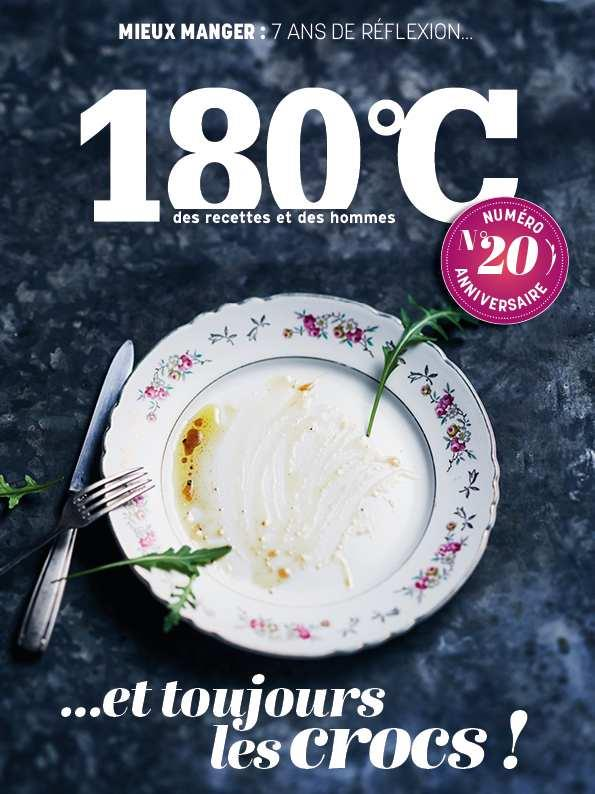 180°c n.20 ; printemps 2020 ; mieux manger : 7 ans de reflexion... et toujours les crocs !