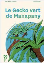 Couverture de Le Gecko Vert De Manapany
