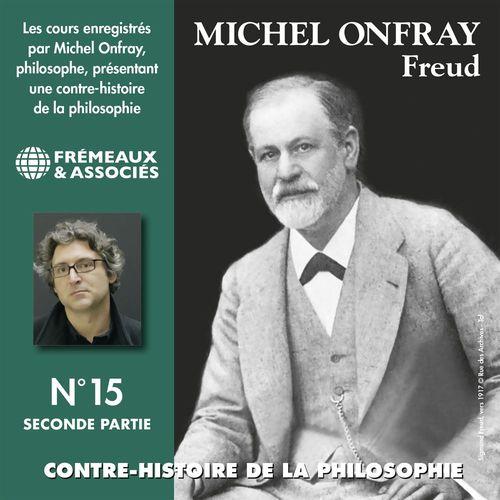Vente AudioBook : Contre-histoire de la philosophie (Volume 15.2) - Freud I  - Michel Onfray