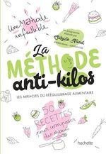 Vente EBooks : La méthode anti-kilos  - Sibylle Naud