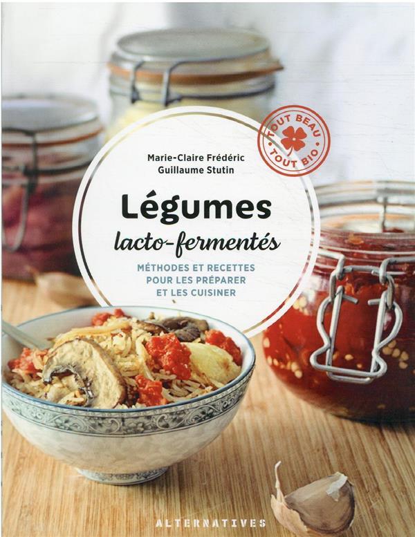 Aliments fermentés, aliments santé t.2