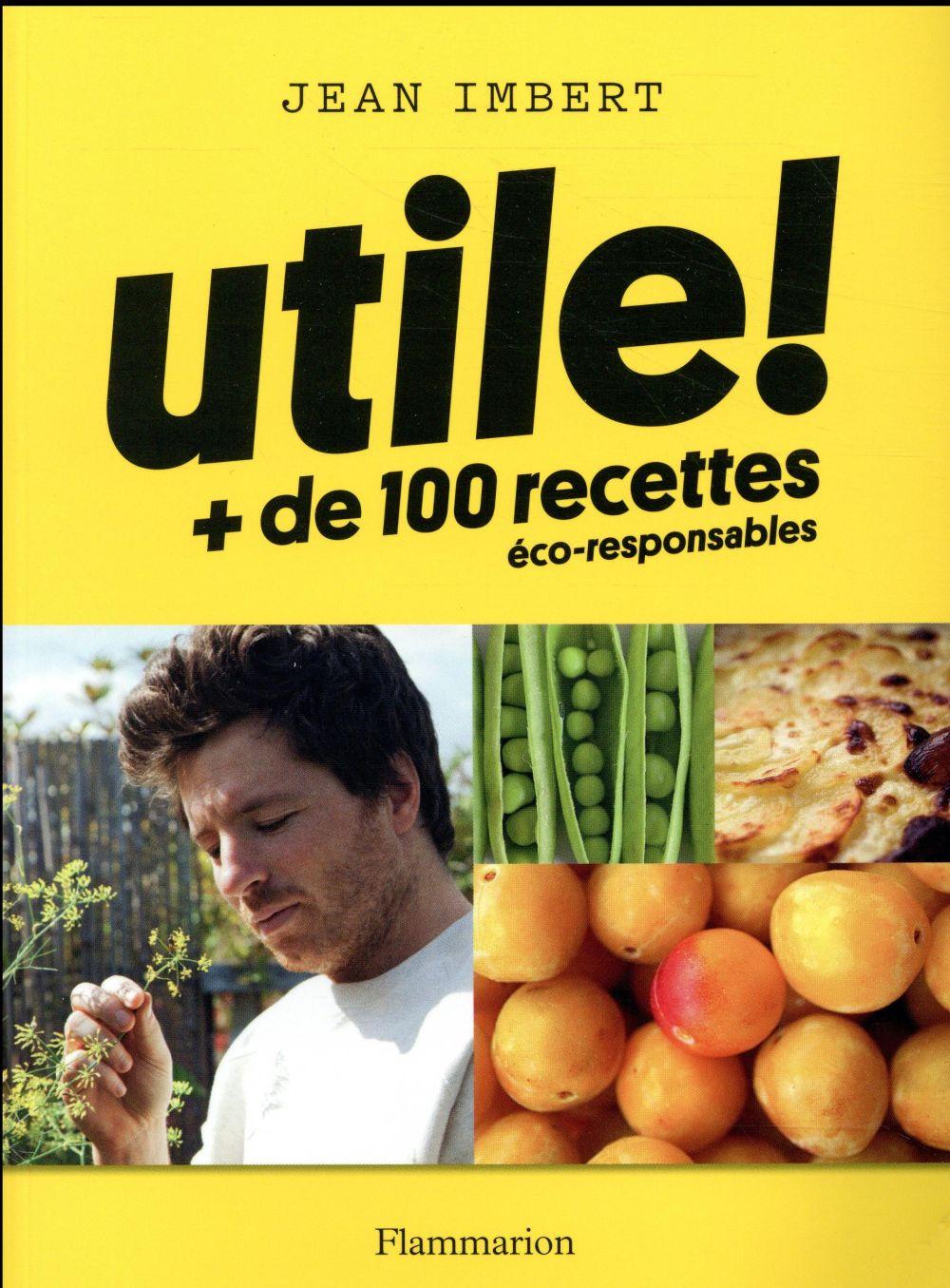 Utile ! + de 100 recettes éco-responsables