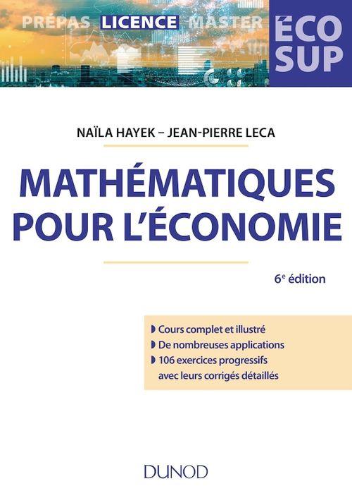 Mathematiques pour l'economie - 6e ed. analyse-algebre