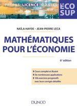 Vente EBooks : Mathématiques pour l'économie - 6e éd.  - Naïla Hayek - Jean-Pierre Leca