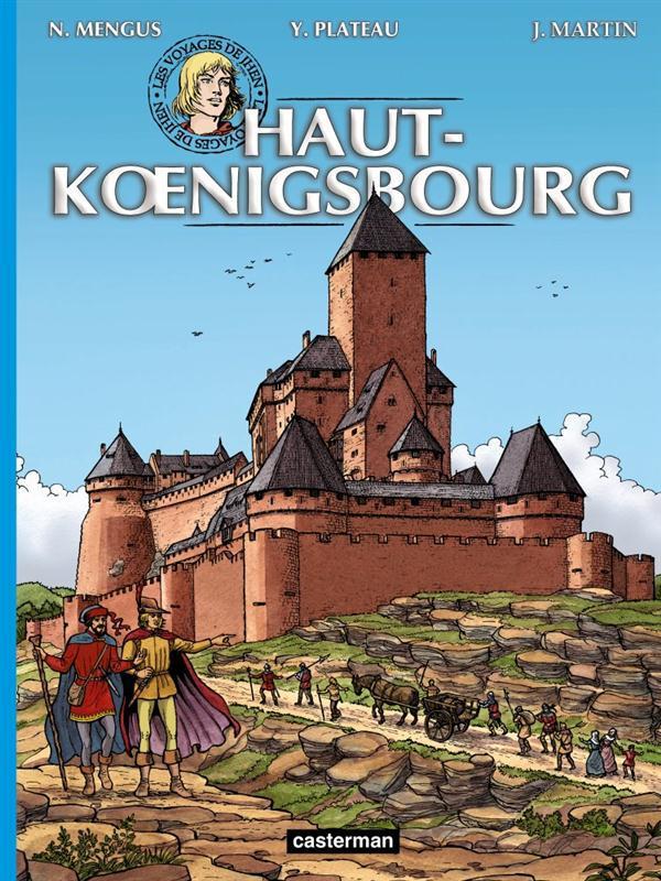 les voyages de Jhen ; Haut-Koenigsbourg