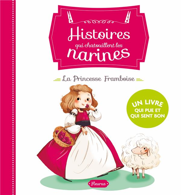 La princesse Framboise