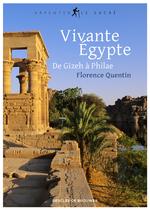 Vivante Égypte  - Florence Quentin