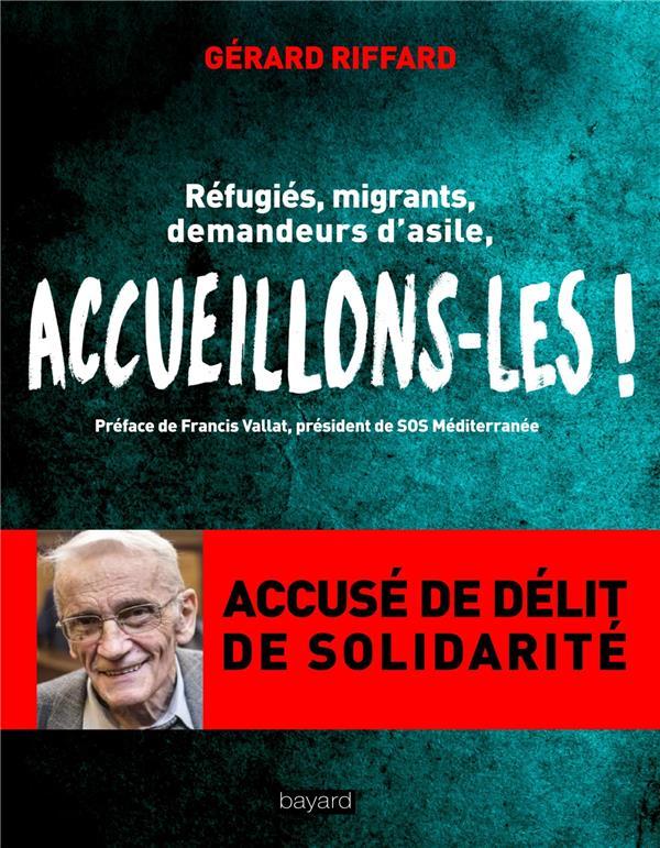ACCUEILLONS-LES, NOM DE DIEU !