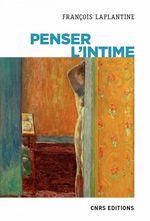 Vente Livre Numérique : Penser l'intime  - François LAPLANTINE