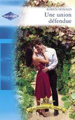 Vente EBooks : Une union défendue (Harlequin Azur)  - Robyn Donald