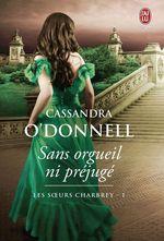 Vente Livre Numérique : Les soeurs Charbrey (Tome 1) - Sans orgueil ni préjugé  - Cassandra O'Donnell