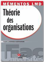 Vente Livre Numérique : Mémentos LMD. Théorie des organisations  - Sophie Landrieux-Kartochian