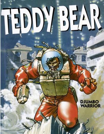 Teddy bear t.2 ; Djumbo warrior