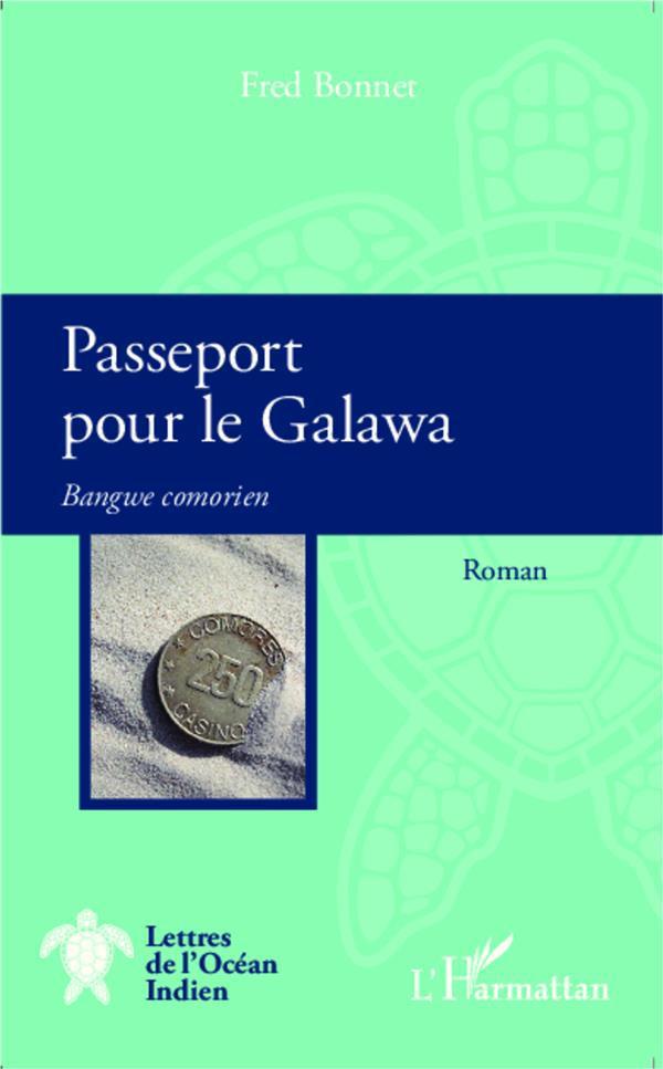 Passeport pour le Galawa ; Bangwe comorien