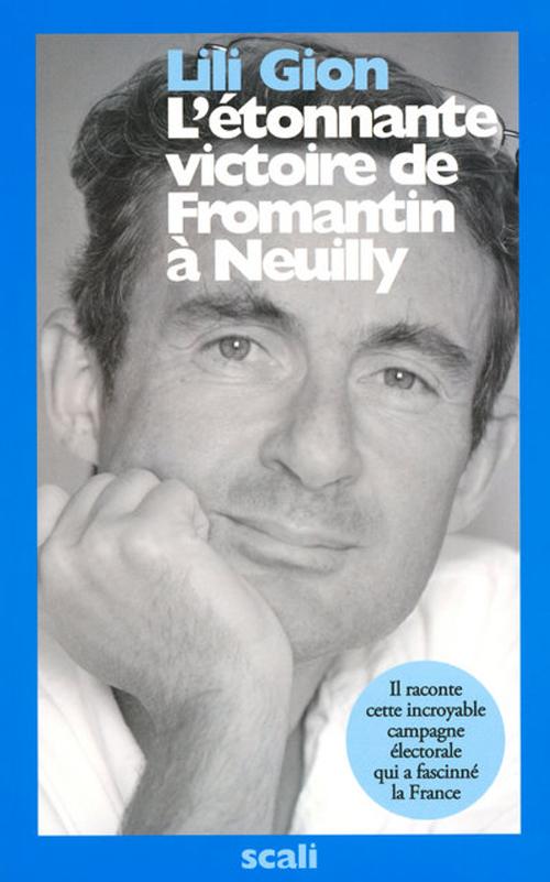 L'étonnante victoire de Fromantin à Neuilly