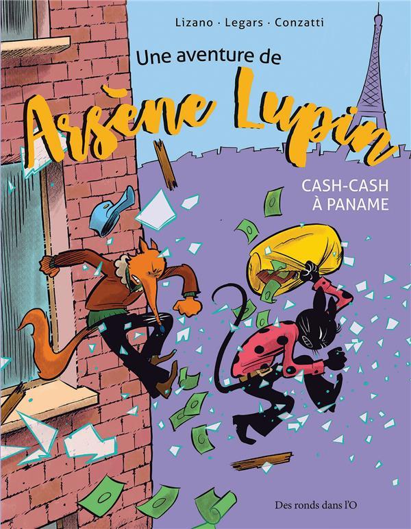 une aventure de Arsène Lupin ; cash-cash à Paname