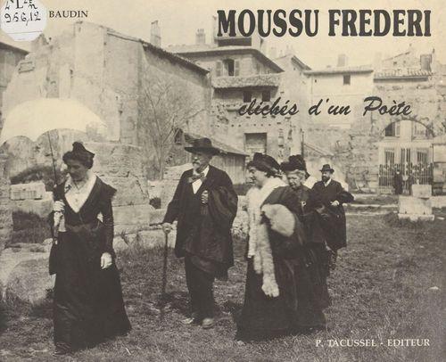Moussu Frederi ou Clichés d'un poète