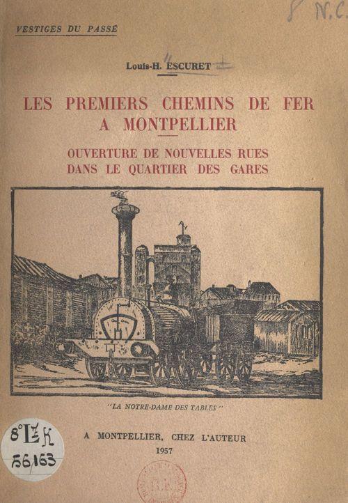 Les premiers chemins de fer à Montpellier