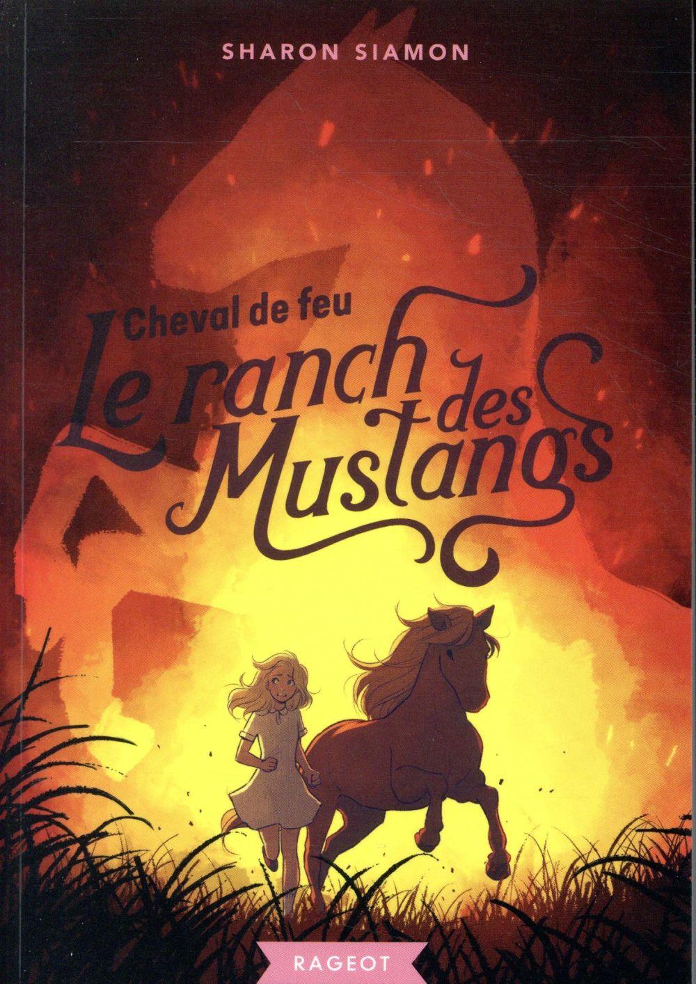 LE RANCH DES MUSTANGS - CHEVAL DE FEU - T2 SIAMON SHARON
