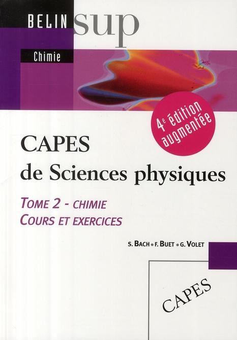 CAPES de sciences physiques t.2 ; chimie (4e édition)