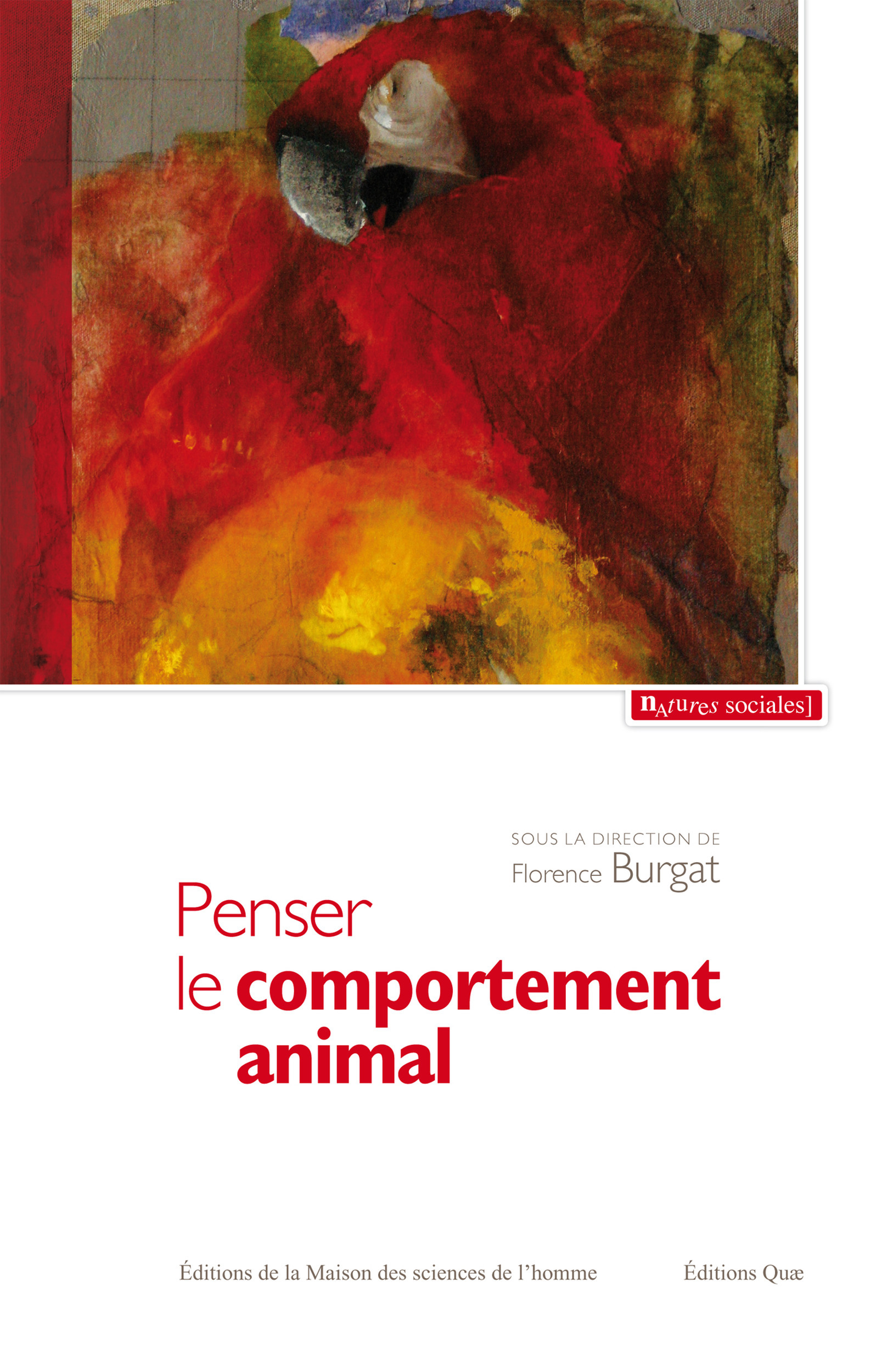 Penser le comportement animal ; contribution à une critique du réductionnisme