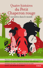 Vente EBooks : Quatre histoires du Petit Chaperon rouge racontées dans le monde  - Gilles Bizouerne - Fabienne Morel