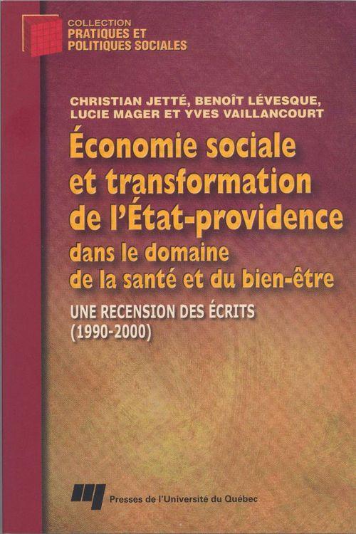 économie sociale et transformation de l'état-providence dans le domaine de la santé et du bien-être ; une recension des écrits (1990/2000)