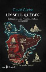 Un seul Québec  - David Cliche
