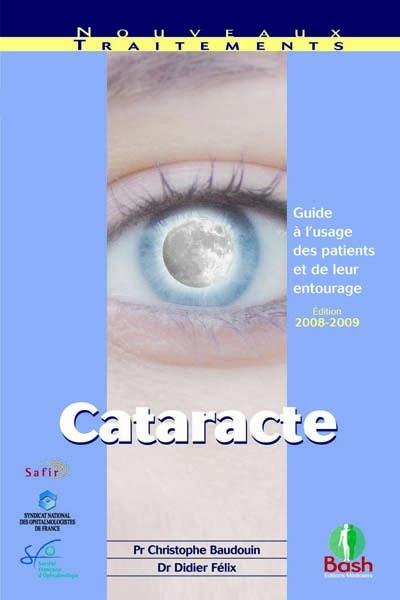 cataracte ; guide à l'usage des patients et de leur entourage