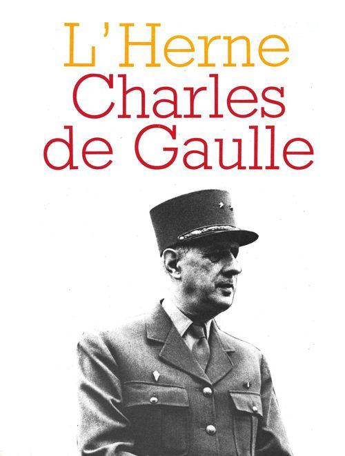 LES CAHIERS DE L'HERNE T.21 ; Charles de Gaulle