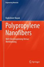 Polypropylene Nanofibers  - Rajkishore Nayak