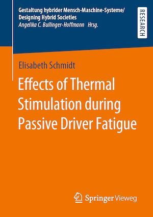 Effects of Thermal Stimulation during Passive Driver Fatigue  - Elisabeth Schmidt
