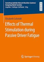 Effects of Thermal Stimulation during Passive Driver Fatigue