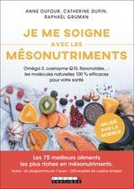 Vente Livre Numérique : Je me soigne avec les mésonutriments  - Anne Dufour - Catherine Dupin - Raphaël Gruman