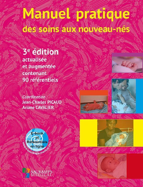 Manuel pratique des soins aux nouveaux-nés (3e édition)