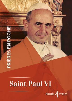 Prières en poche ; saint Paul VI