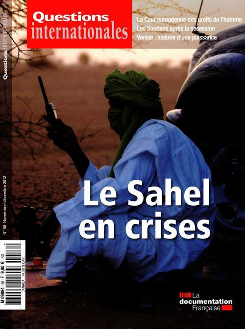 Revue questions internationales t.58; le sahel en crises
