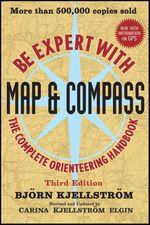 Vente Livre Numérique : Be Expert with Map and Compass  - Carina Kjellstrom Elgin - Bjorn Kjellstrom