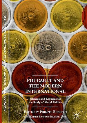Foucault and the Modern International